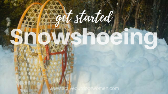 get started snowshoeing