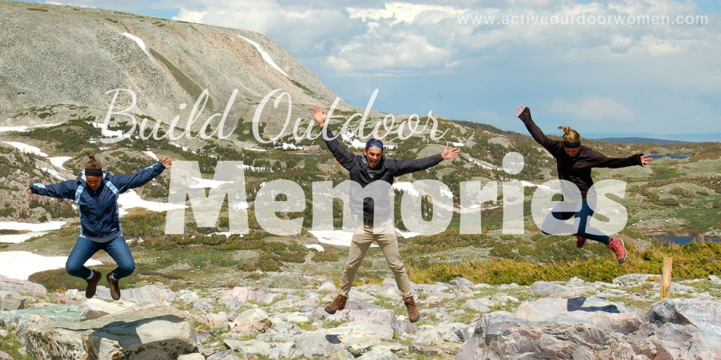 build outdoor memories