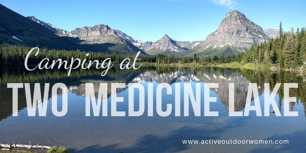 camping in glacier: two medicine lake