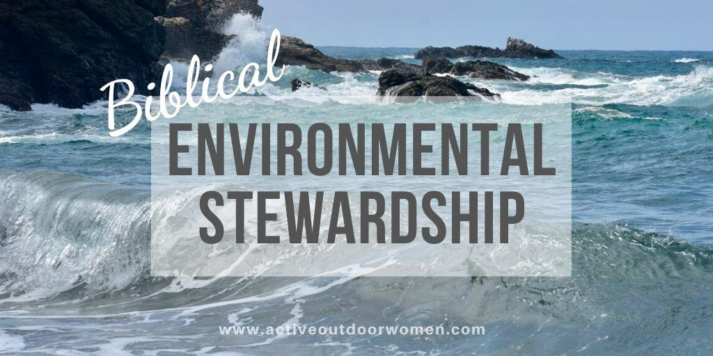 biblical environmental stewardship