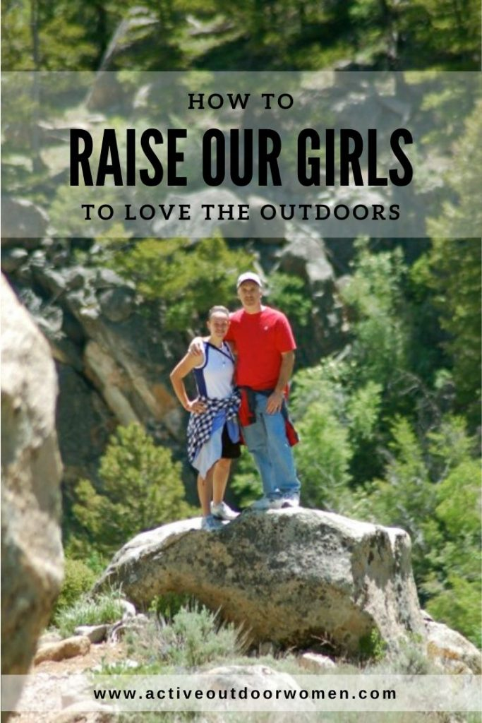how to raise our girls to love the outdoors pin